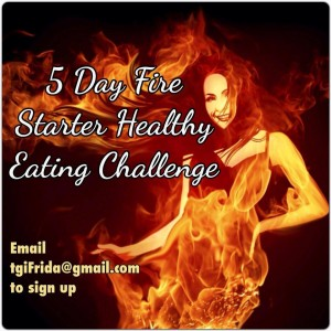5 Day Fire Starter Healthy Eating Challenge