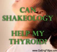 Can Shakeology Help My Thyroid?